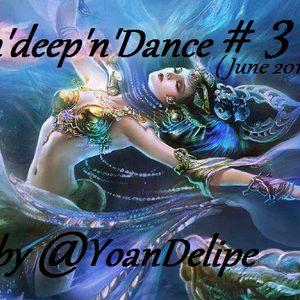 @YoanDelipe - In'Deep'n'Dance #3 (June2012)