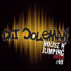 Dj Coleman - House N' Jumping Sessions #08