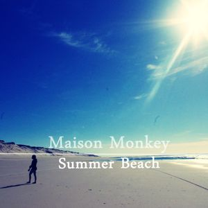 Délicieuse Maison Monkey (Summer Beach)