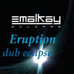 Eruption - Dub eclipse podcast