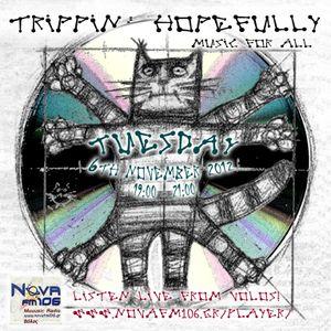 Trippin Hopefully on NOVA fm 106 - 06 November 2012
