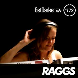 Raggs - Get Darker #173