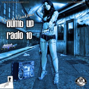 Thomas Handsome - Dumb Up! Radio No 10