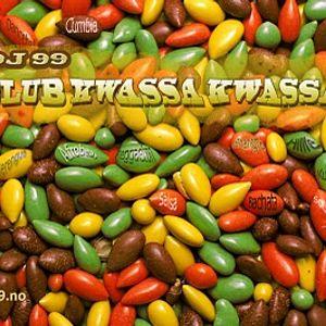 DJ 99 Mix: Club Kwassa Kwassa!