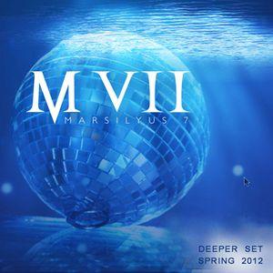 Deeper Set - Spring 2012 - Marsilyus VII