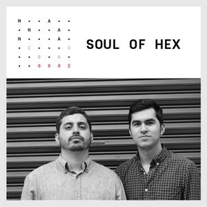 EP.0002 - SOUL OF HEX