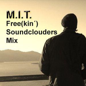 M.I.T. - Free(kin´) Soundclouders - DJ MixSet (Sep2011) Free Tracks Only