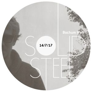 Solid Steel Radio Show 14/7/2017 Hour 2 - Bochum Welt
