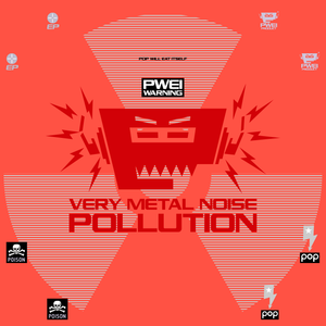 PWEI + Friends: Very Metal Mix Pollution