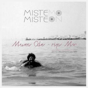 2012.08.Mum Ode - rip Mx