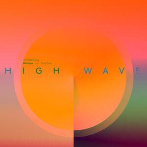 High Wave Mixtape - Part One