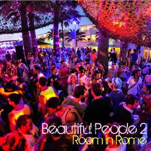 Room in Rome l Beautiful People 2 l  2012 July Promo Mix
