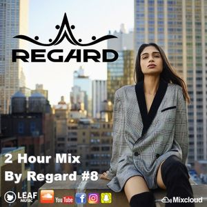 2 Hour Mix #8 ♦ The Best Of Vocal Deep House Chill Out Music Mix  08-01-18 ♦ By Regard