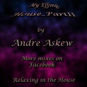 My Effing House_Part II of III