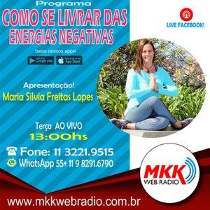 Programa Como se livrar das energias negativas 06.11.2018 - Marisa Silvia Freitas