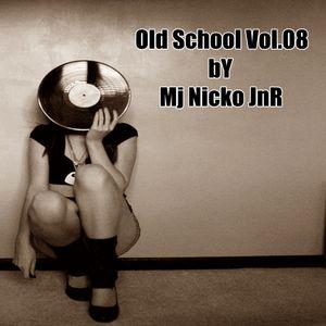 Old School Vol.08 @mjnickojnr