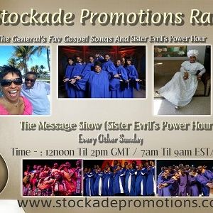 The Message Show And Sista Evril's Power Hour Week 4 - Part Two