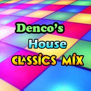Denco's House Classics Mix Show