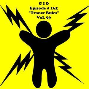 "G I O Ep. #162 ""Trance Rules"" Vol.59"