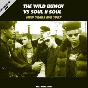 Test Pressing 008 / Wild Bunch Vs Soul II Soul / New Years Eve 1987