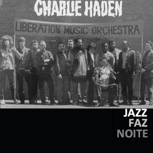 Charlie Haden and Liberation Music Orchestra