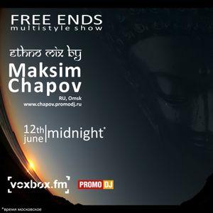 Multistyle Show Free Ends - Episode 014 (Maksim Chapov)