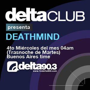 Delta Club presenta Deathmind (25/01/2012)