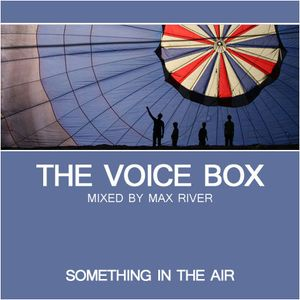 Max River - Something in the Air