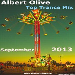 Albert Olive - Top Trance Mix September 2013