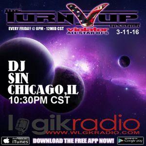 DJ SIN 3-11-16 REGGAETON MIS THE TURN UP SHOW VIOLATOR ALL STAR DJS