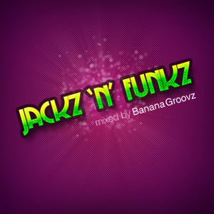 Banana Groovz - Jackz'n'Funkz 2011 part 1
