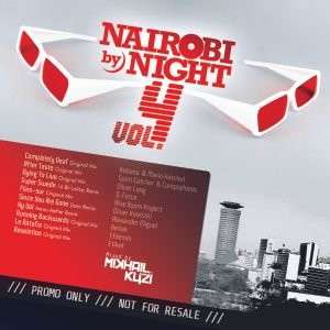 Nairobi By Night Vol. 4 - Mixed By Mikhail Kuzi