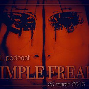 FSL Podcast 25 Mar 2016 - Simple Freak Live