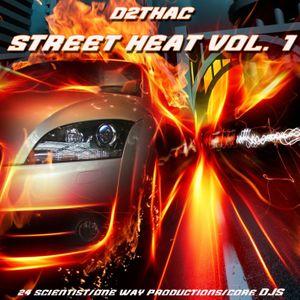 D2thaC - Street Heat Vol. 1