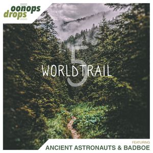 Oonops Drops - World Trail 5