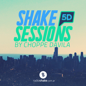 Shake Session's - 05D by Choppe Dávila