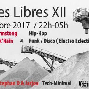 Platines Libres XII - @ Gravière - Geneva / Littlehouse-BPM w/ Armstrong