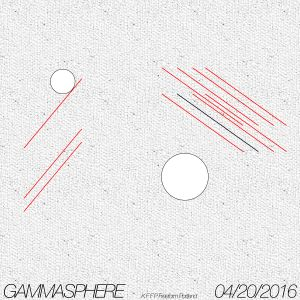 Gammasphere - 04/20/2016 (KFFP Freeform Portland - 90.3FM)