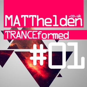 Tranceformed 001 - 07.09.2012