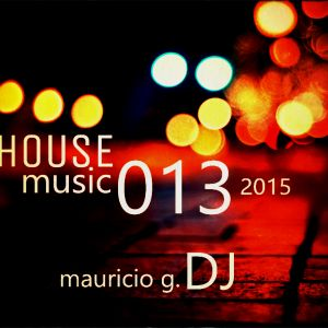 house music 013. 2015 - mauricio g. dj
