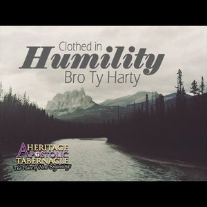 11-11-15 Clothed in Humility - Ty Harty