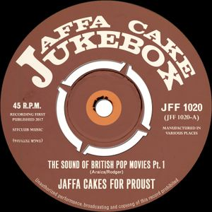 Jaffa Cake Jukebox - Show 20 - The Sound Of British Pop Movies Part 1
