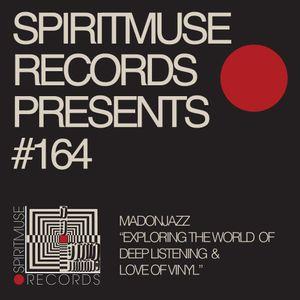 SPIRITMUSE RECORDS PRESENTS #164