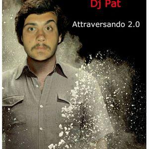 DJ Pat - Attraversando 2.0 Puntata 12 (30 -12-17)