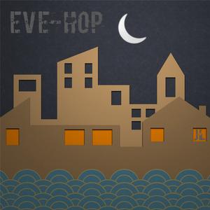 Eve-Hop