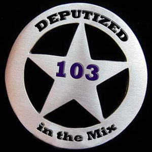 Deputized in the mix - 103