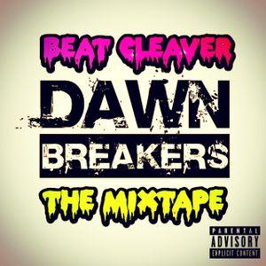 Dawn Breakers : The Mixtape