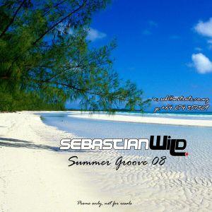 Sebastian Wild - Summer Groove 08 // Nov 2007