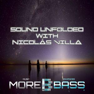 Sound Unfolded with Nicolás Villa - Episode 013 (On MoreBass.com)