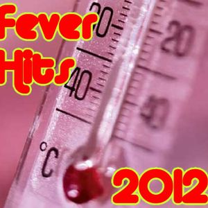 Fever Hits 2012
